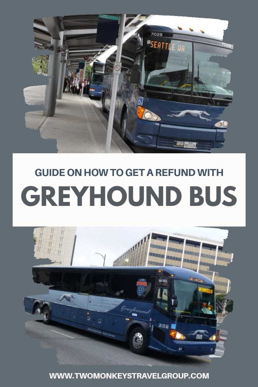 How Do You Get Refund for a Greyhound Bus Ticket Bus Ticket Cancellation Policy