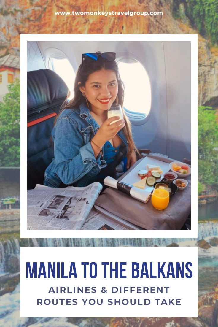 How To Fly From Manila to the Balkans - Airlines and Different Routes You Should Take