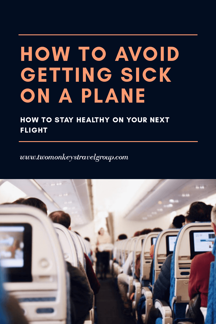 How to Avoid Getting Sick on a Plane [How To Stay Healthy on Your Next Flight]