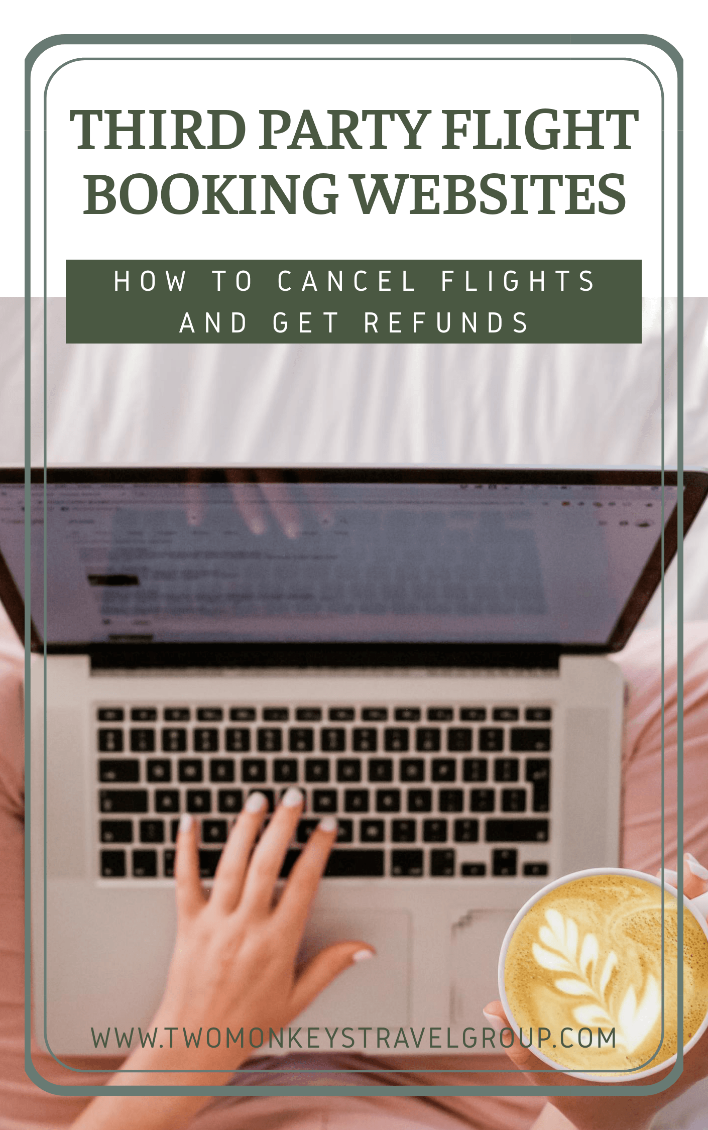 How to Cancel Flights and Get Refunds on Third Party Flight Booking Websites