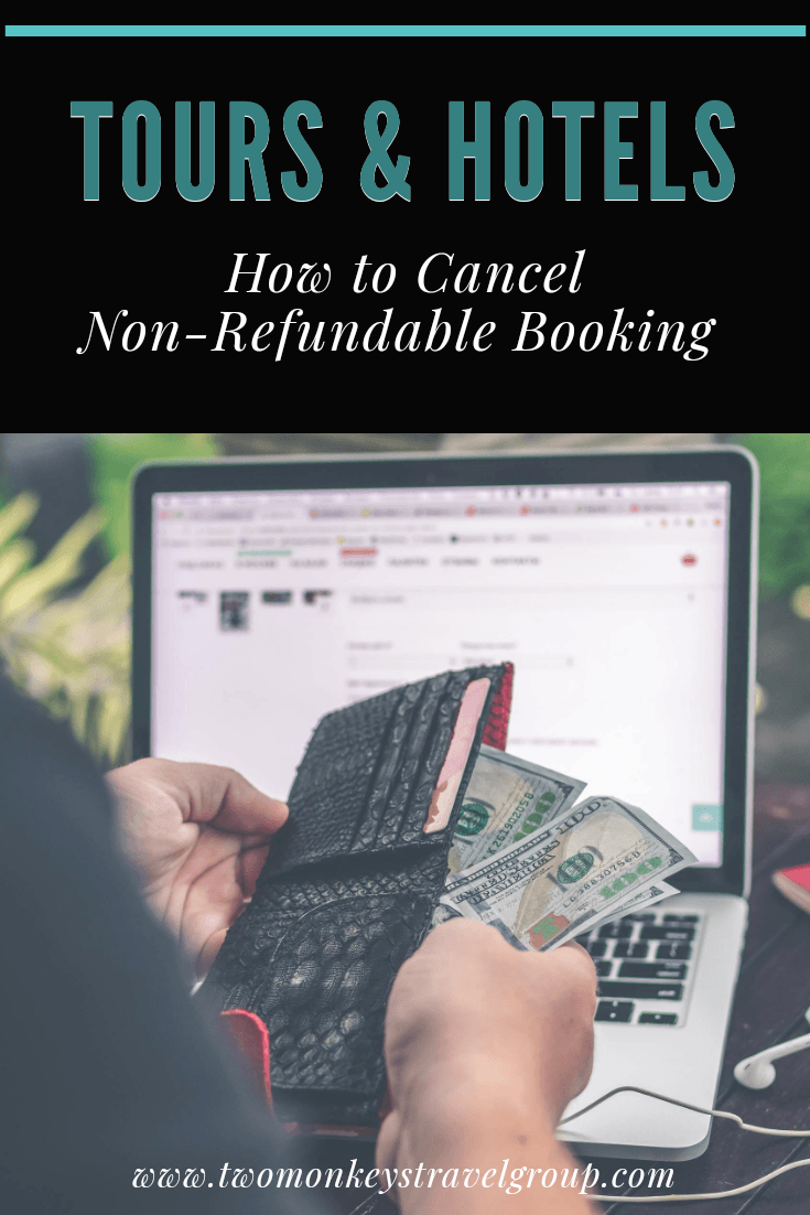 How to Cancel Non Refundable Booking for Tours and Hotels [with sample email template]