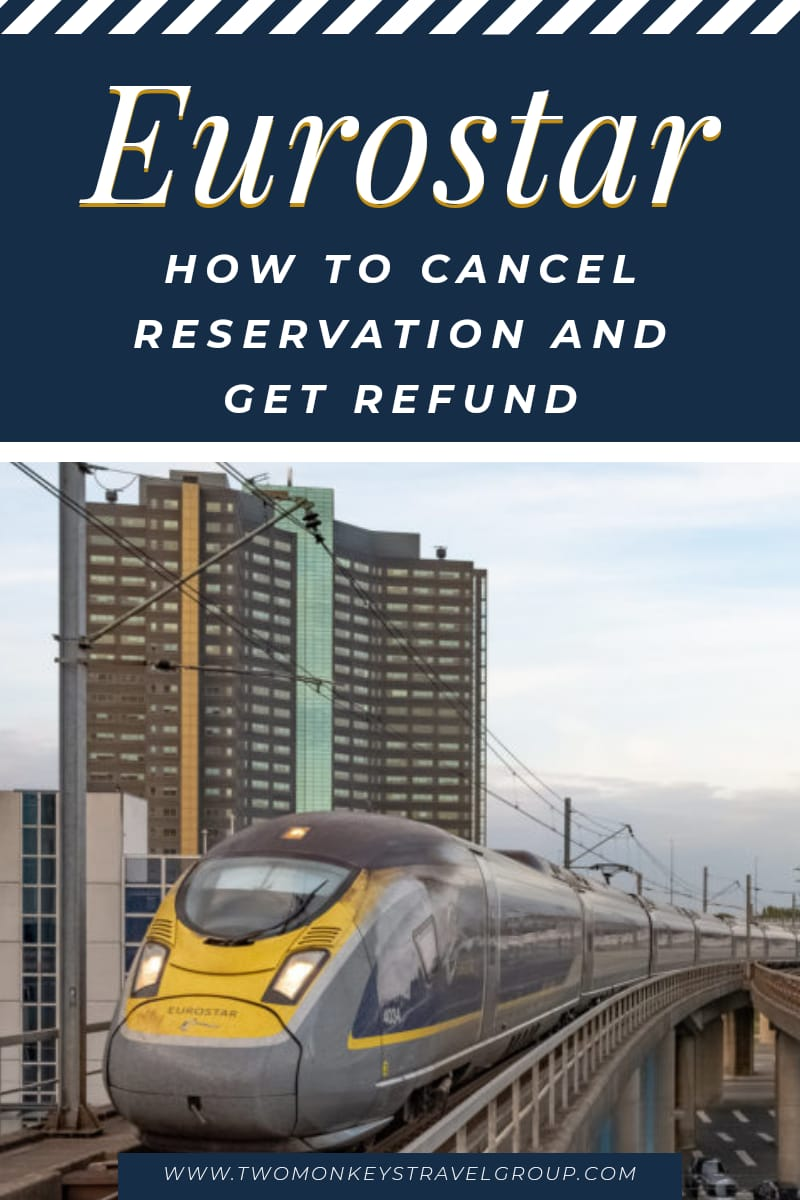 How to Cancel Reservation and Get Refund with Eurostar