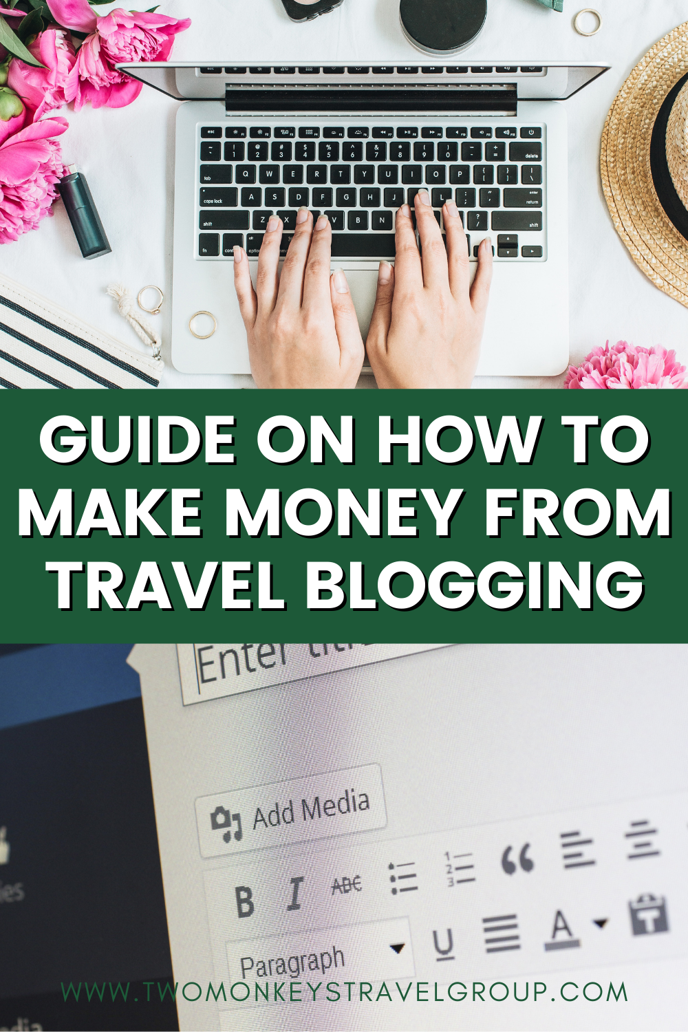How to Make Money from Travel Blogging (Monetize your Travel Blog)