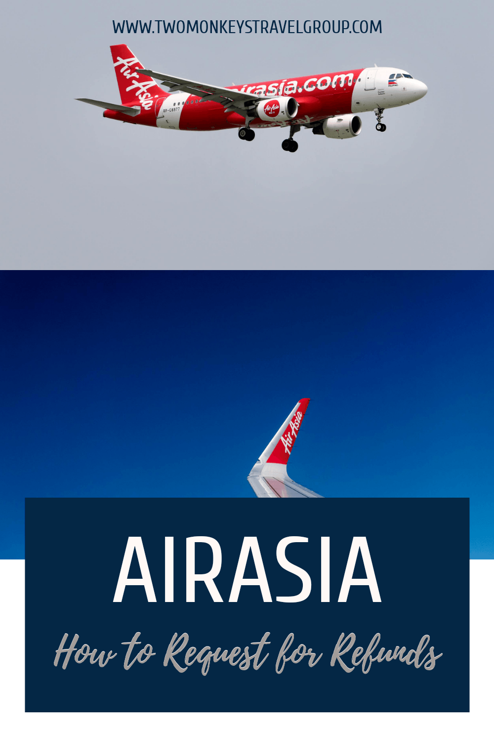 How to Request for Refunds on AirAsia (Including Different Types of Refund)
