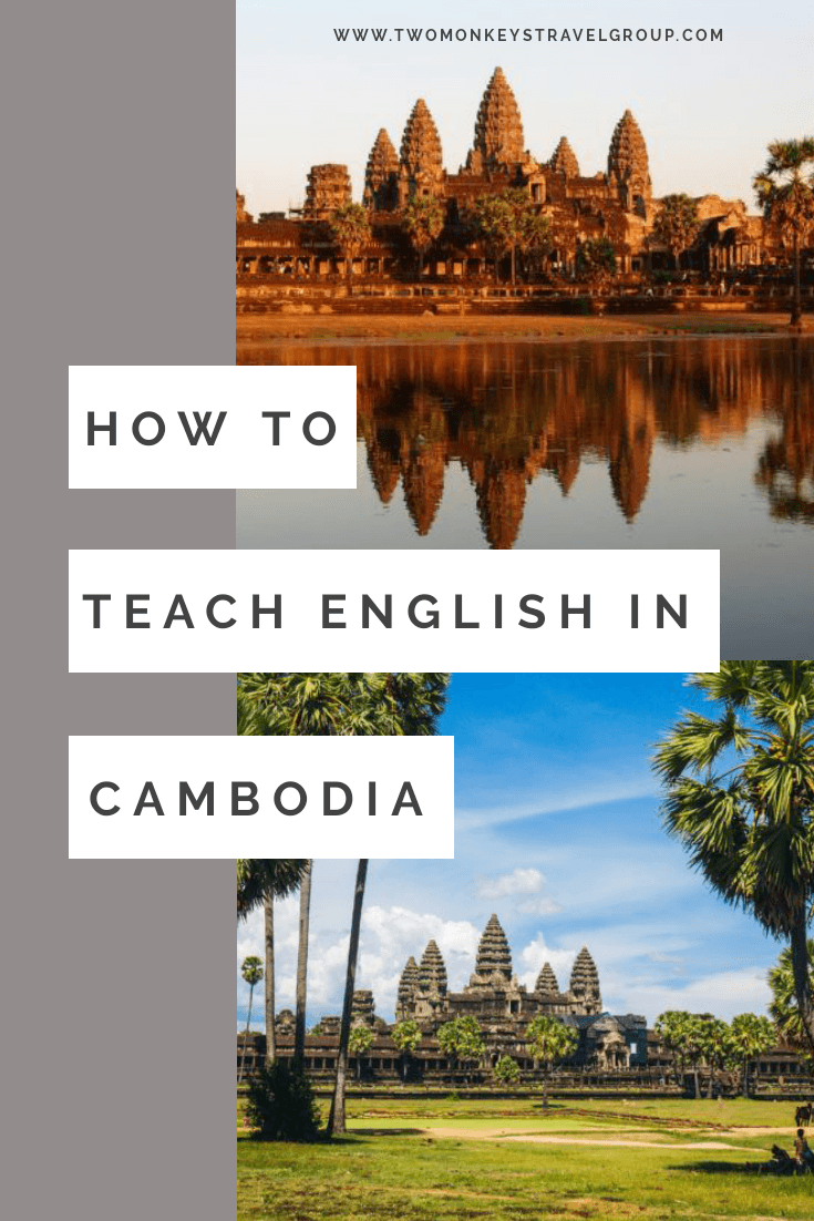 How to Teach English in Cambodia – Experience the Fun of Teaching!
