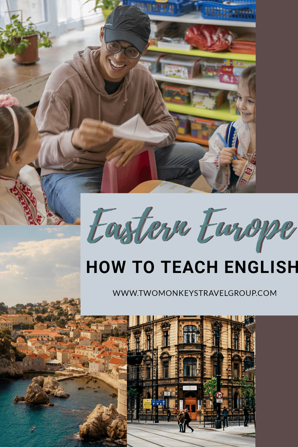 How to Teach English in Eastern Europe – Pros & Cons of Living as an English Teacher