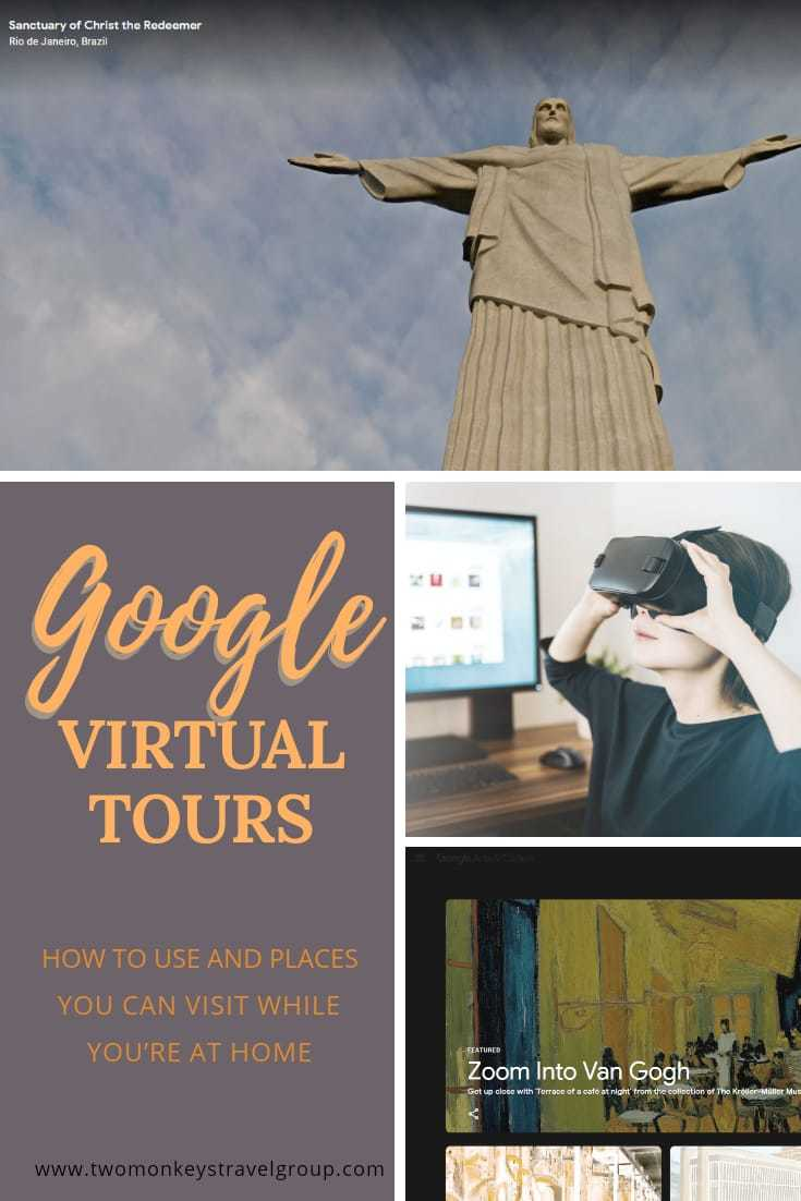 Travel Using Virtual Reality How to use Google Virtual Tours and Places You Can Visit While You're At Home