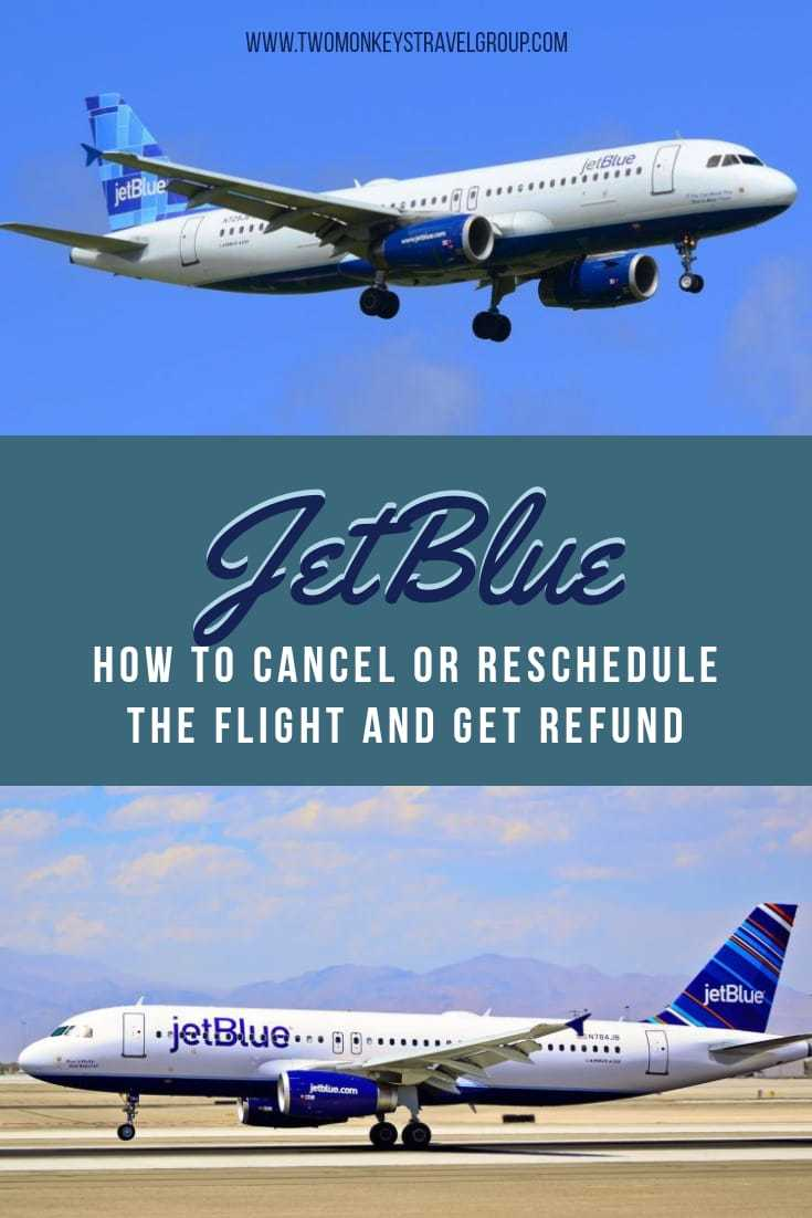 JetBlue Flight How to Cancel or Reschedule The Flight and Get Refund