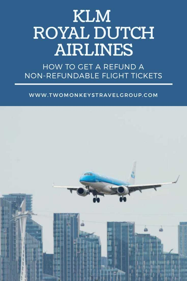 KLM Airlines Refund & Flight Cancellation How To Get a Refund a Non Refundable Flight Tickets