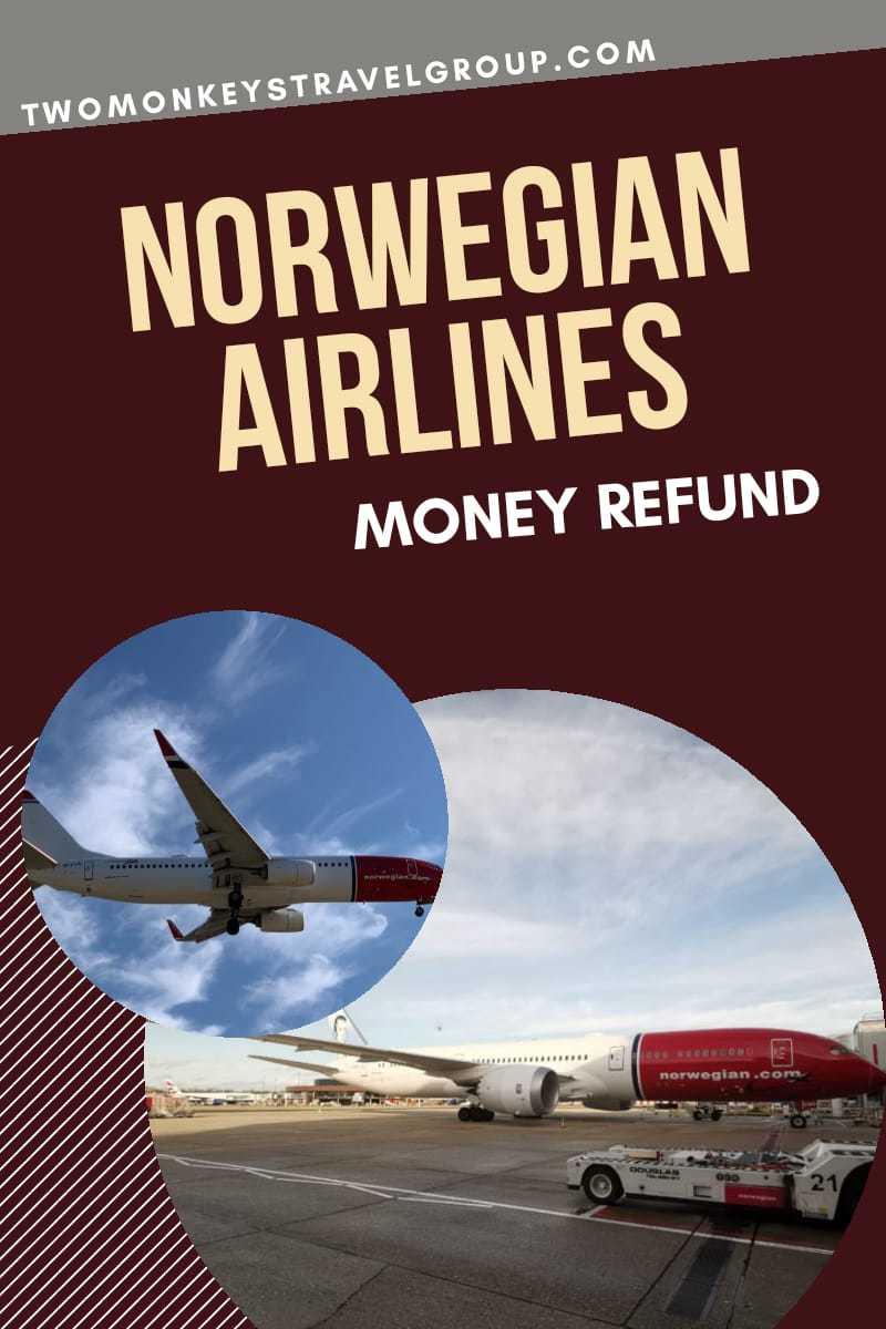 Norwegian Airlines Money Refund Flight Cancellation Policy