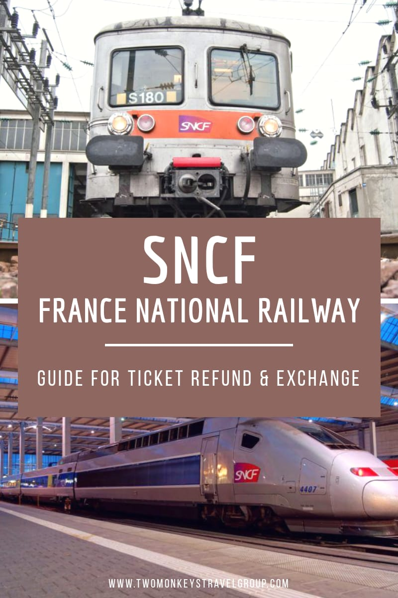 SNCF (France National Railway) Guide for Ticket Refund & Exchange