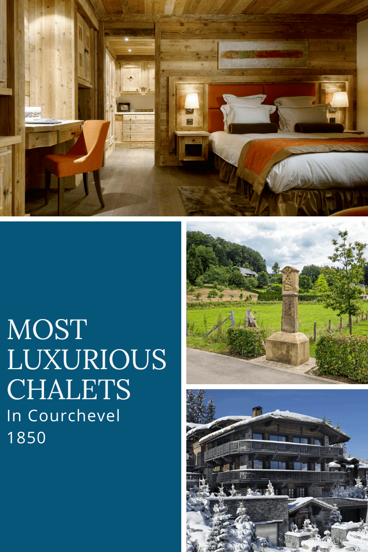 The 4 Most Luxurious Chalets In Courchevel 1850
