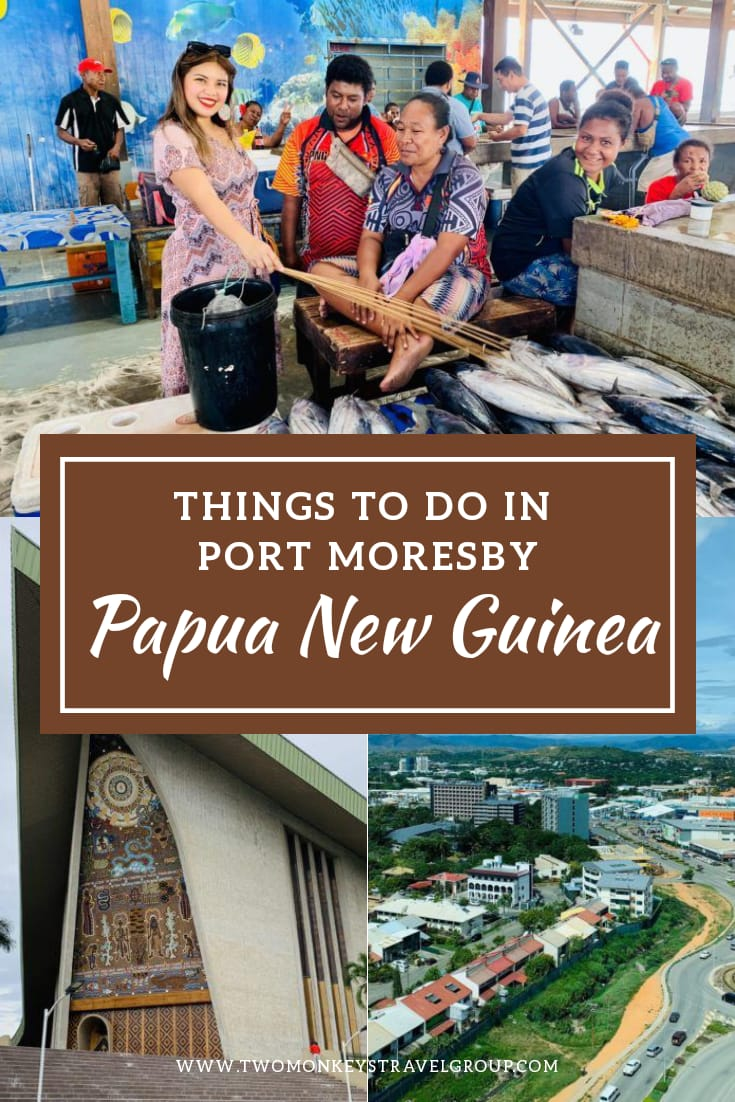 Weekend Guide to Papua New Guinea Things to Do in Port Moresby1