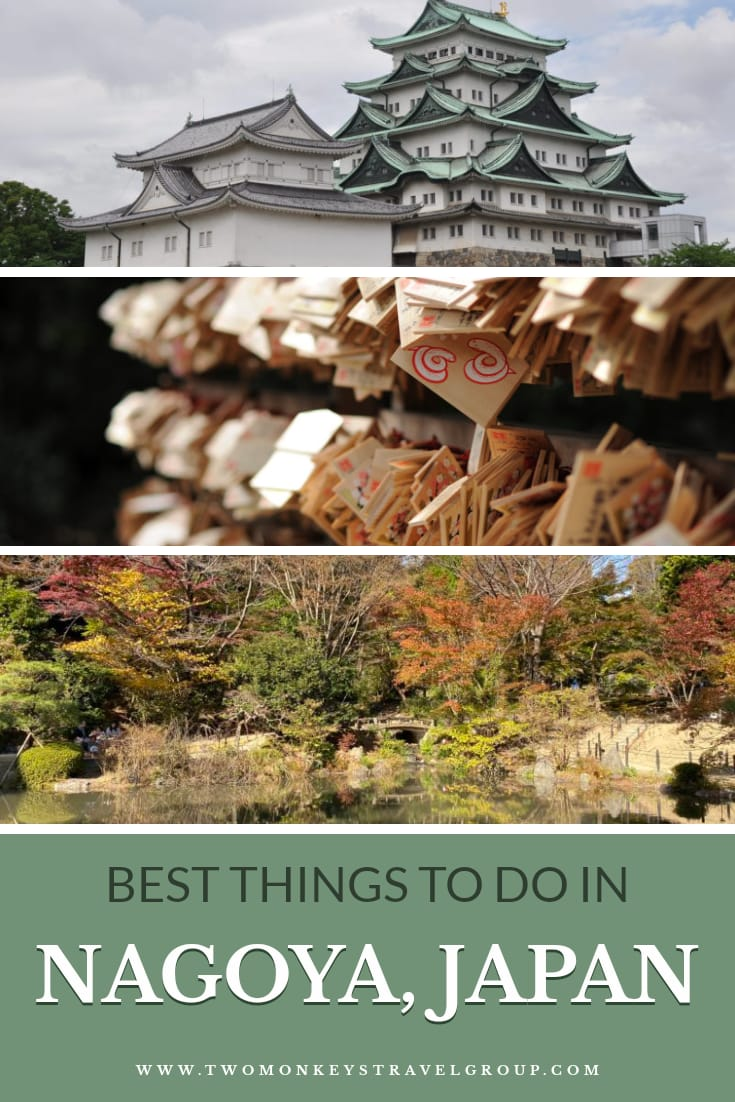 10 Best Things to Do in Nagoya, Japan [With Suggested Tours]