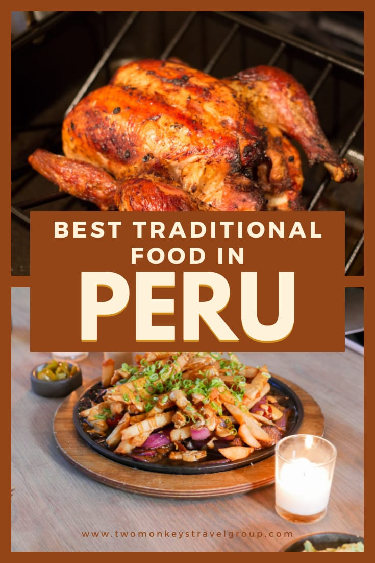 10 Peruvian Food You Must Try [Best Traditional Food in Peru]