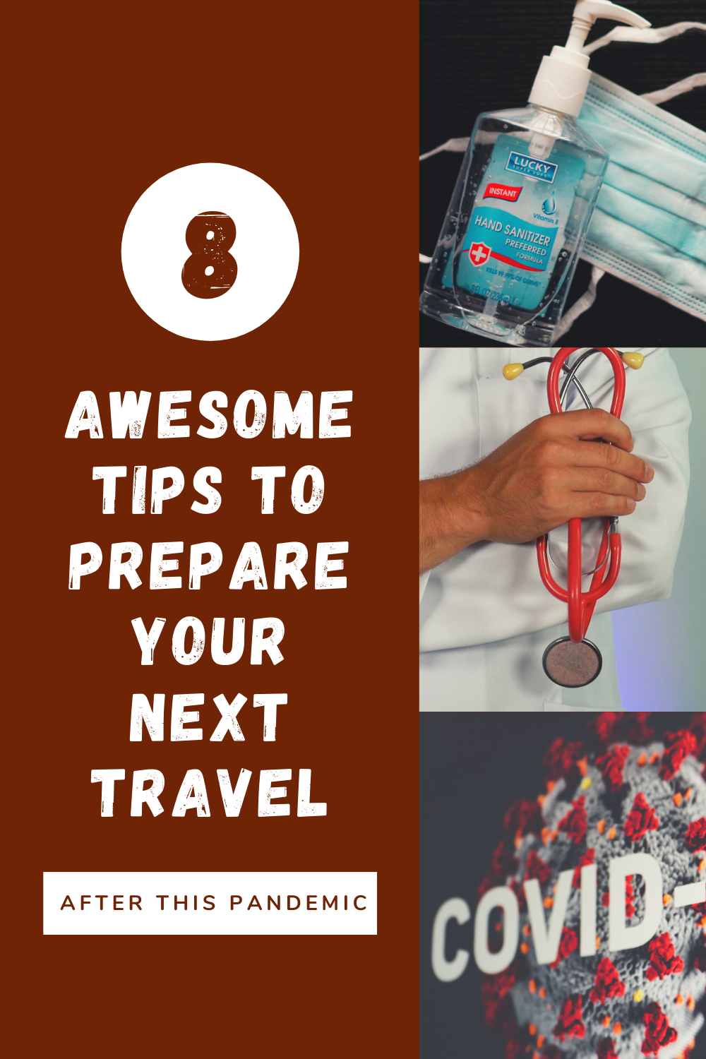8 Awesome Tips to Prepare Your Next Travel After This Pandemic1