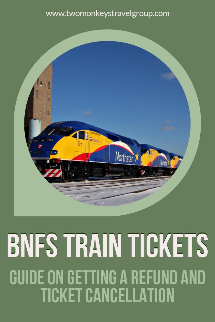 BNFS Train Tickets Guide on Getting a Refund and Ticket Cancellation