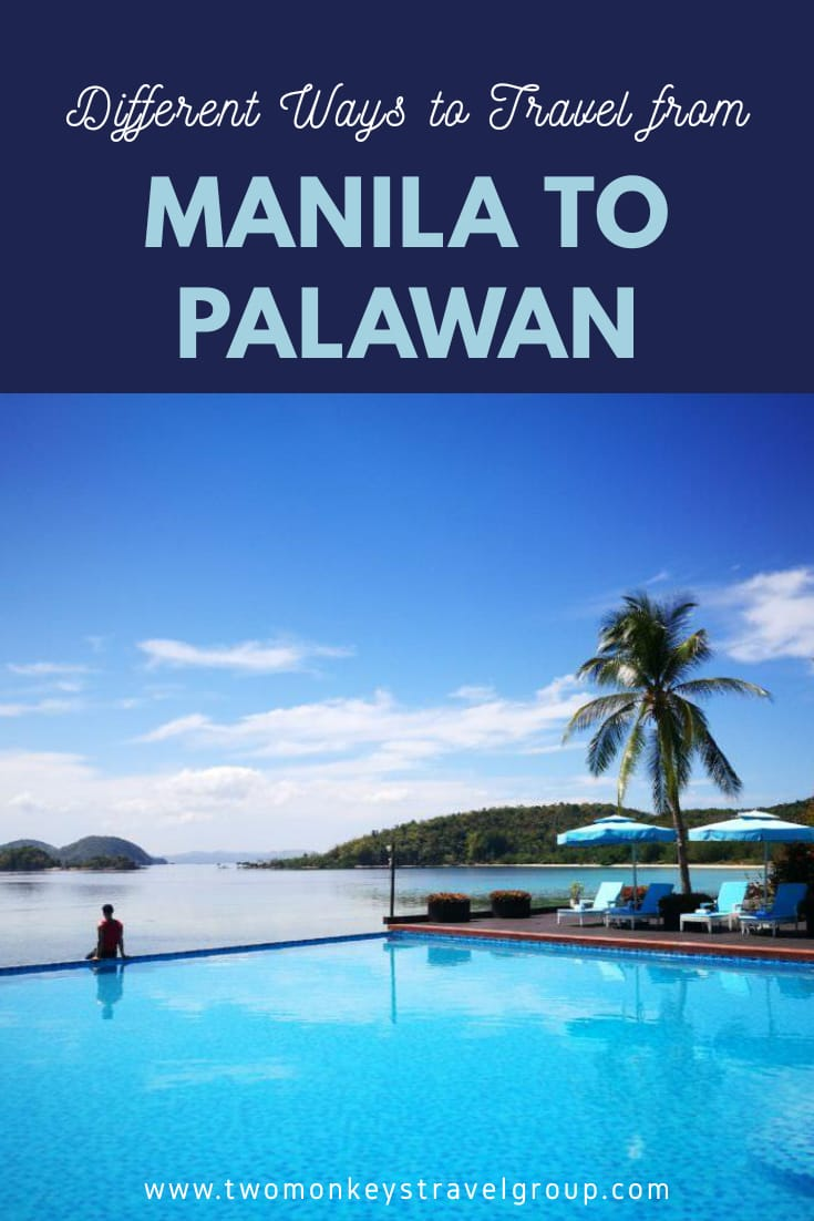 Different Ways to Travel from Manila to Palawan [How to Travel to Palawan]