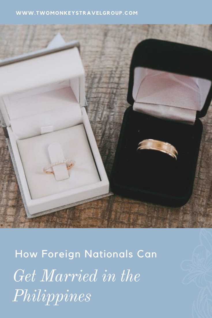 How Foreign Nationals Can Get Married in the Philippines [Filipino and Foreigner Wedding Guide]