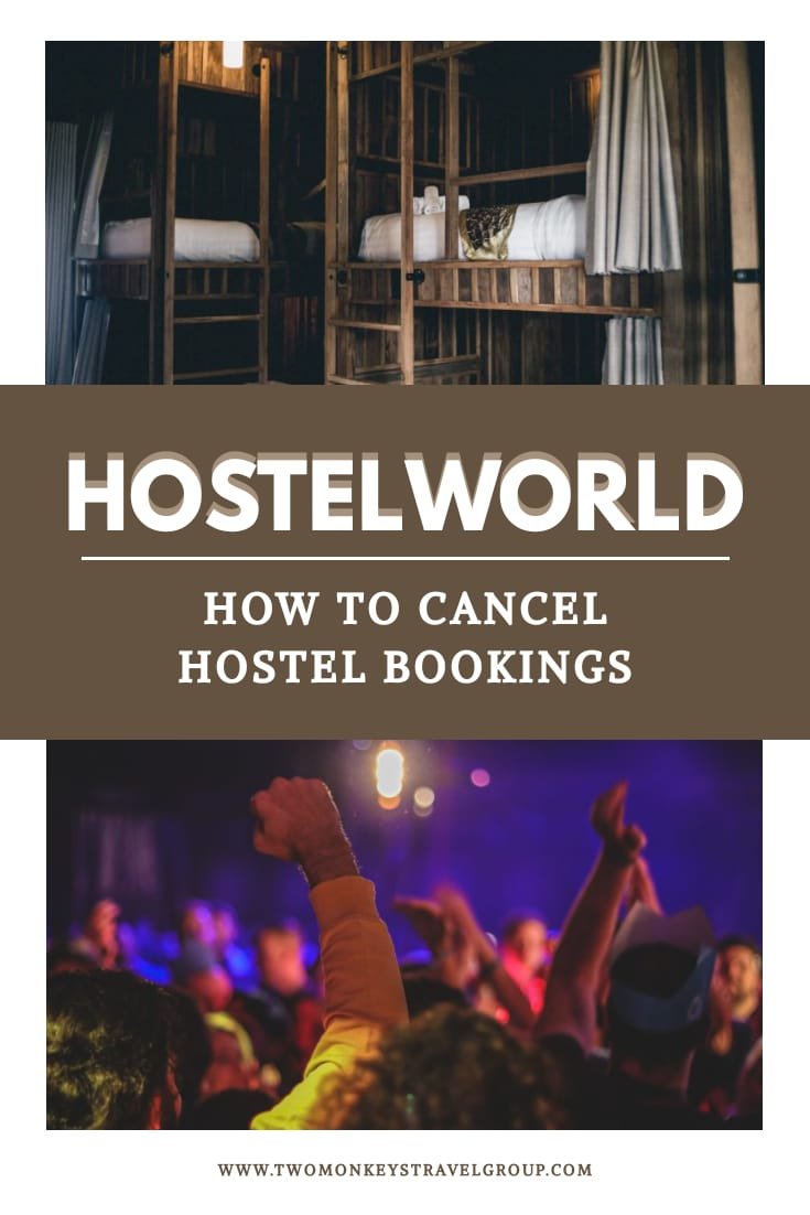 How to Cancel Hostel Bookings on Hostelworld (Refundable and Non Refundable)