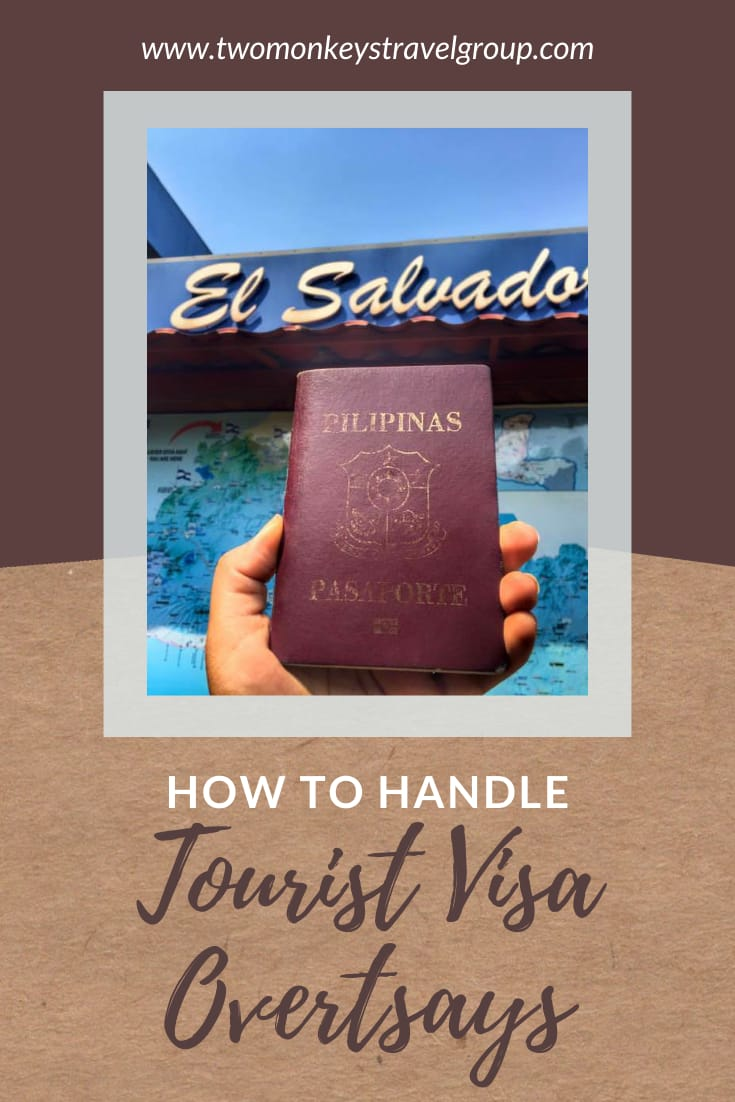 How to Handle Tourist Visa Overstays [COVID 19 Restrictions]