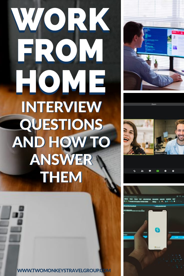 List Of Work From Home Interview Questions And How To Answer Them