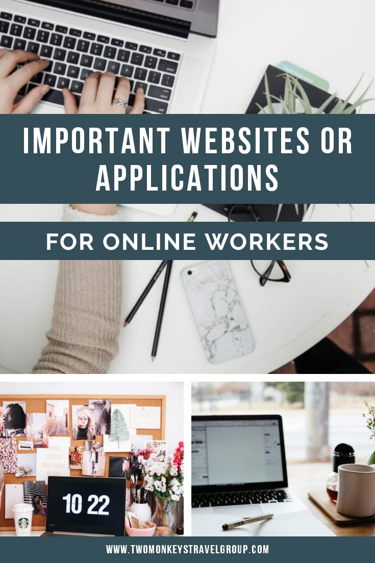 List of Important Websites or Applications for Online Workers [Work From Home Tips]