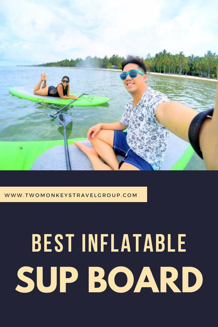 The 10 Best Inflatable SUP Board How to Choose the Best Brand For You