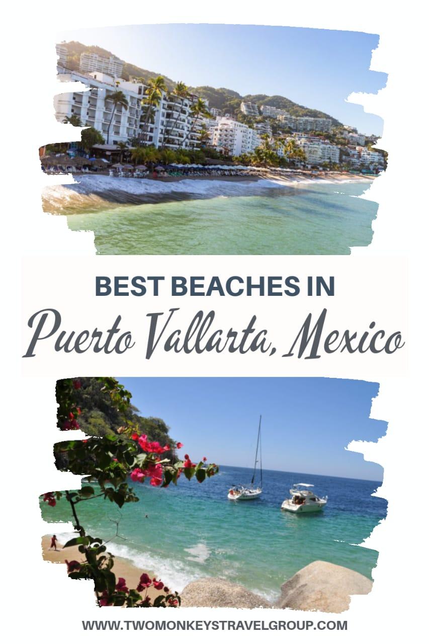 The Best Beaches in Puerto Vallarta, Mexico - Top 10 Puerto Vallarta Beaches