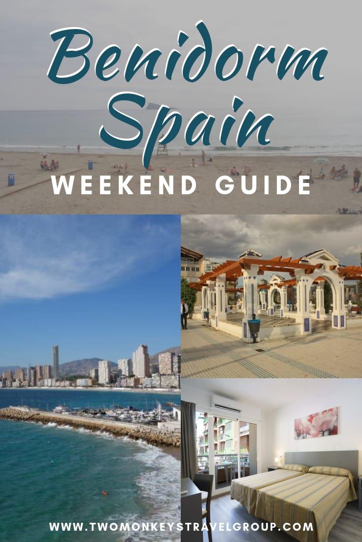 Weekend in Benidorm, Spain How to Spend 3 Days in Benidorm, Spain