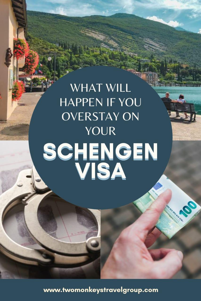 What Will Happen If You Overstay On Your Schengen Visa