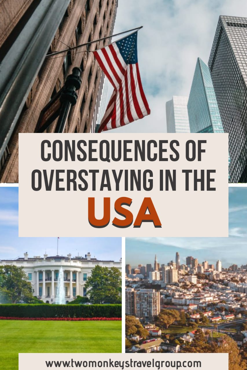 What Will Happen if You Overstay in the USA Consequences of Overstaying with your US Visa