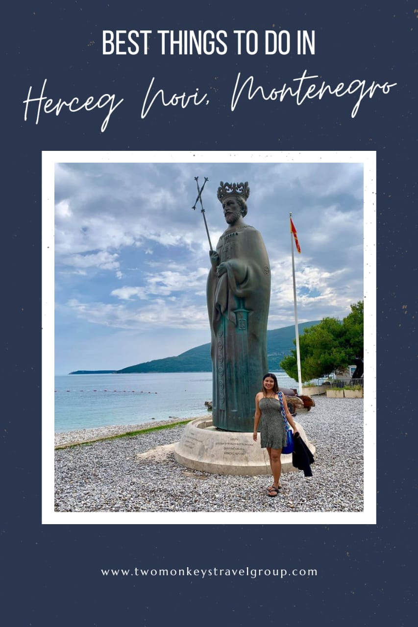 10 Best Things To Do in Herceg Novi, Montenegro