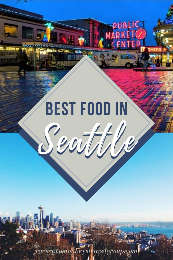 Best Food in Seattle 10 Authentic Seattle Dishes You Have to Try