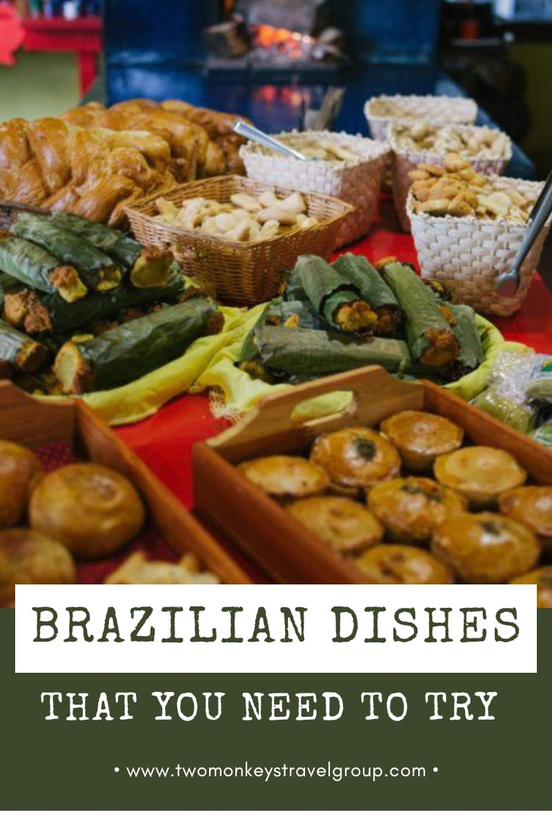 Brazilian Food: 12 Authentic Brazilian Dishes That You Need to Try