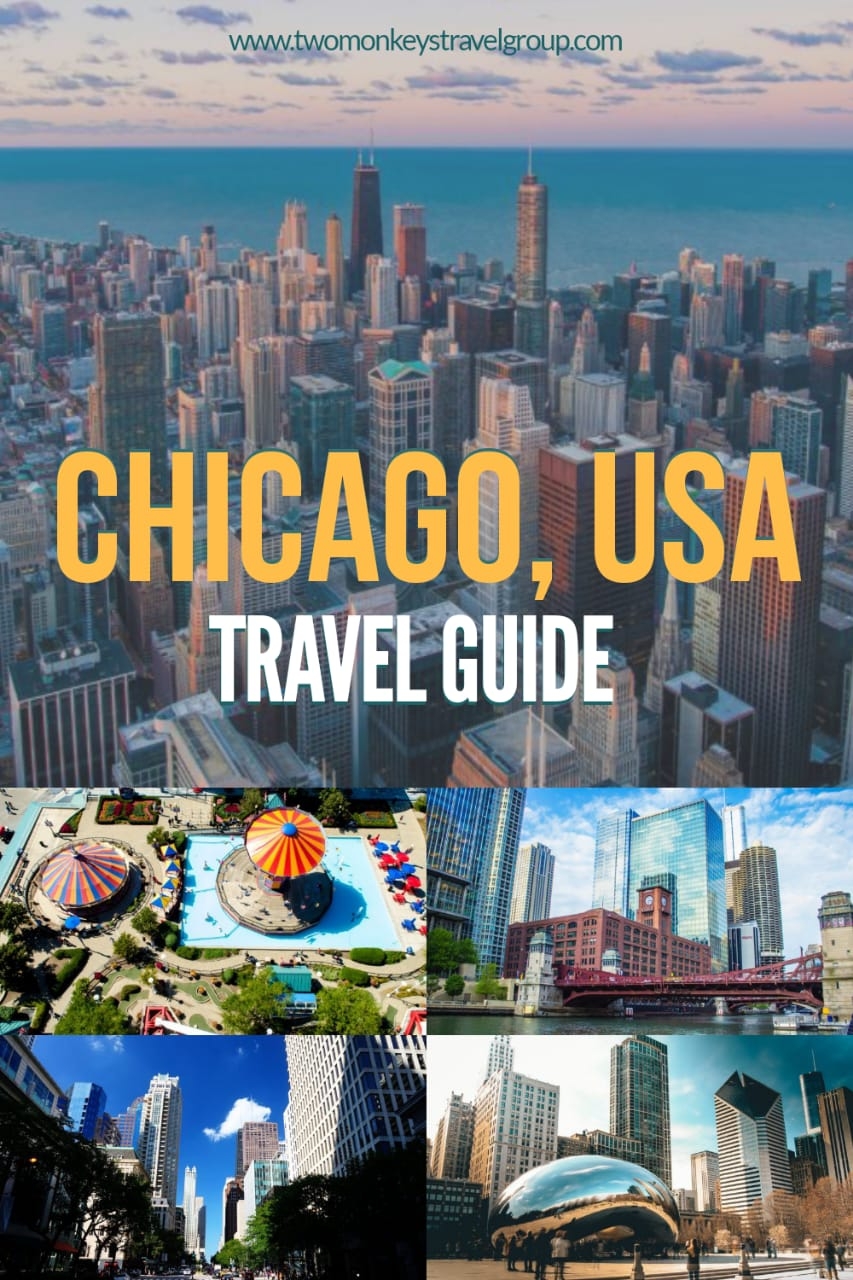 Chicago Travel Guide 25 Things to do in Chicago, USA