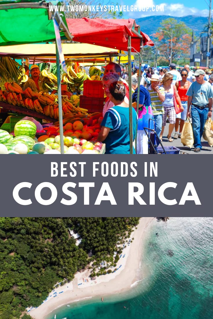 Costa Rican Food - 11 of the Best Dishes in Costa Rica That You Must Try