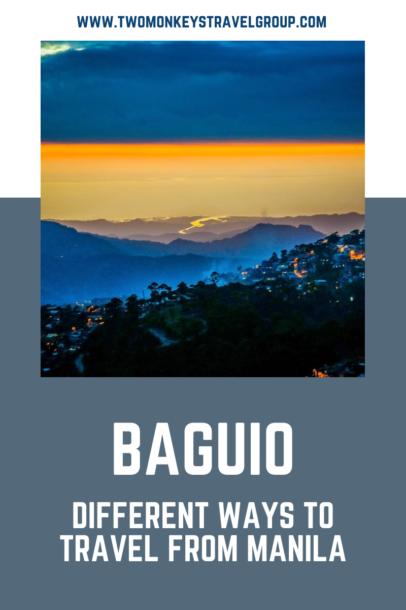 Different Ways to Travel from Manila to Baguio [How to Travel to Baguio]