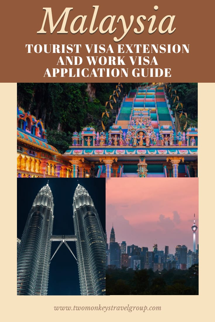 How To Apply For Malaysia Tourist Visa Extension and Work Visa For Philippine Passport Holders [More than 30 Days Stay]