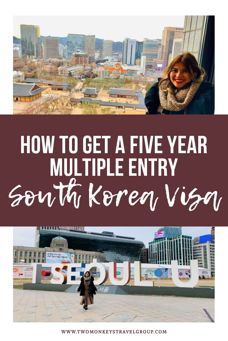 How to Get a Five Year Multiple Entry South Korea Visa for Filipinos