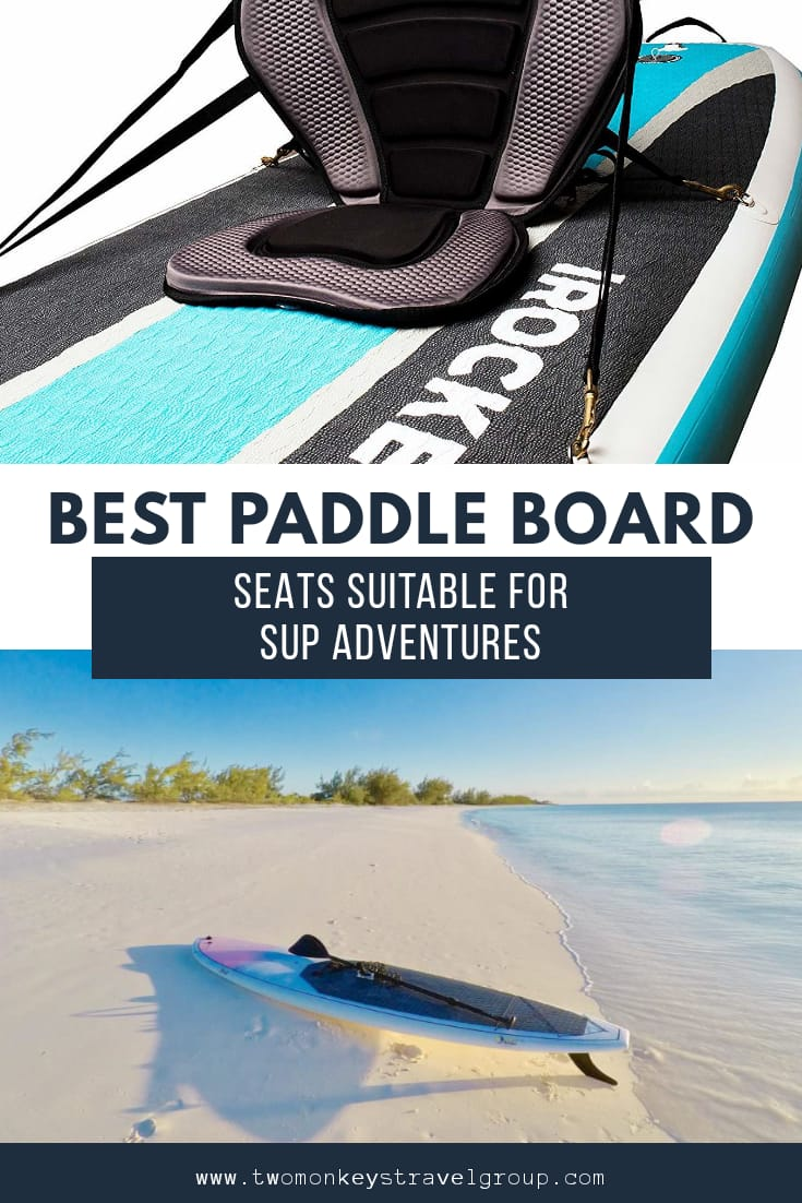 The 7 Best Paddle Board Seats Suitable for SUP Adventures