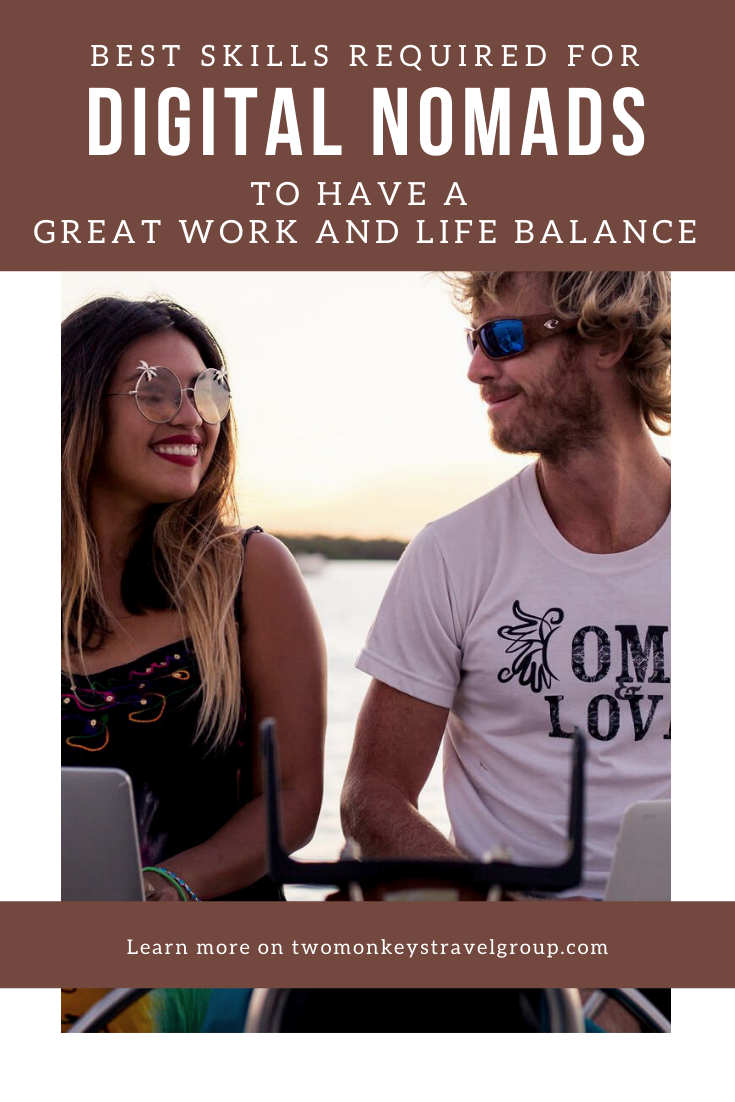 10 Best Skills Required for Digital Nomads To Have a Great Work and Life Balance