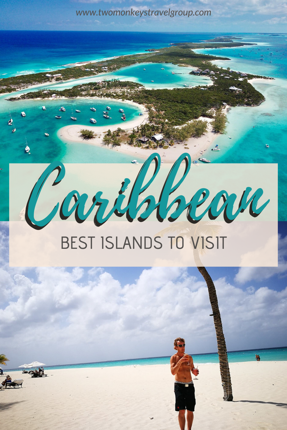 25 Best Islands in the Caribbean To Visit [With Photos and Travel Tips]