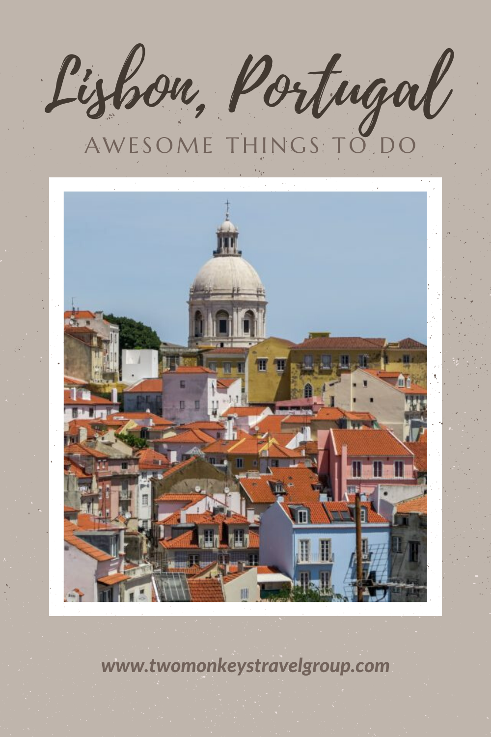 7 Awesome Things to do in Lisbon, Portugal [With Suggested Tours]