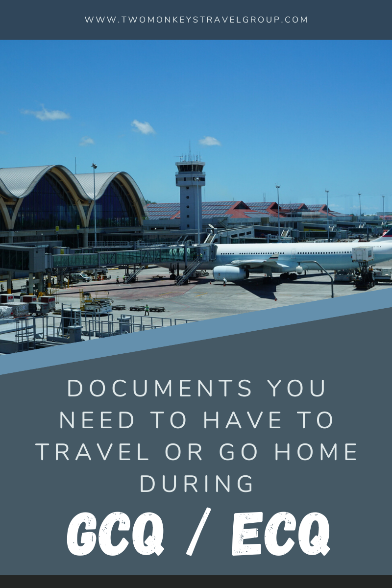 Documents You Need to Have to Travel or Go Home during GCQ or ECQ