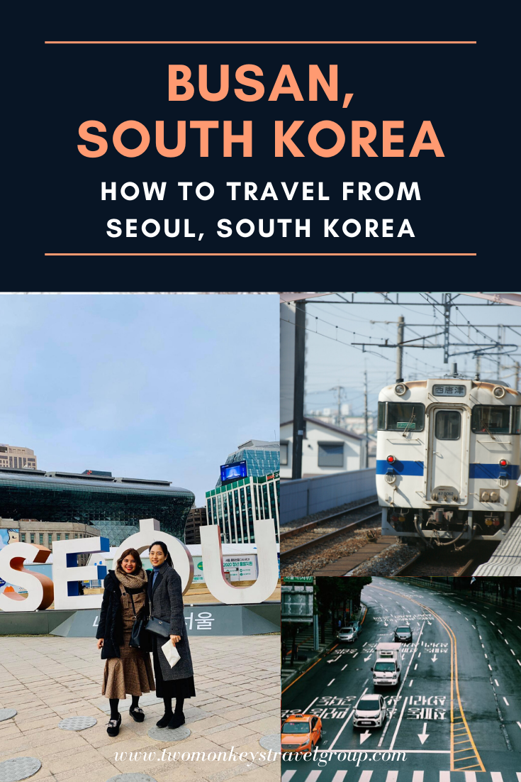 How To Go To Busan From Seoul [How to Get To Busan, South Korea]
