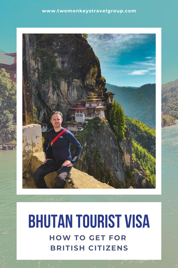 How to Get a Bhutan Tourist Visa for British Citizens
