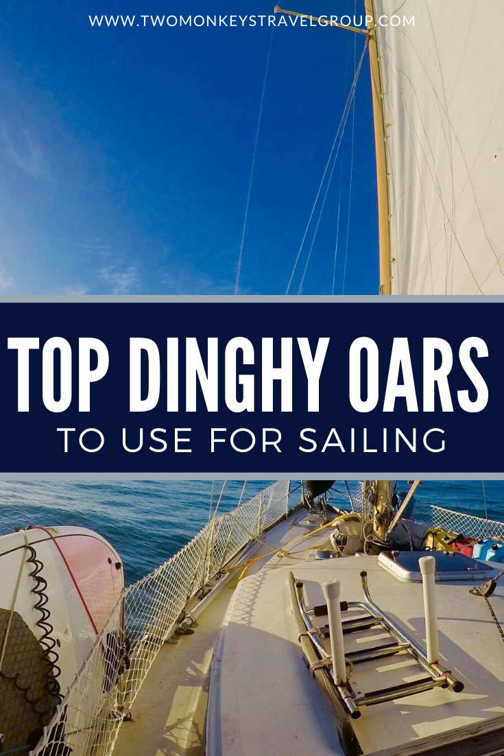 Top 8 Dinghy Oars to Use for Sailing Which Brand is the Best