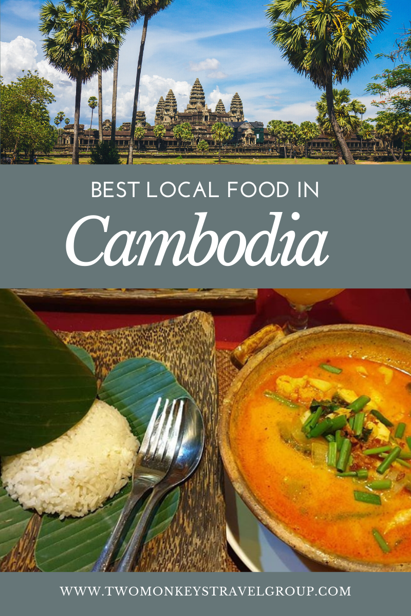 10 Best Cambodian Traditional Dishes [Best Local Food in Cambodia]