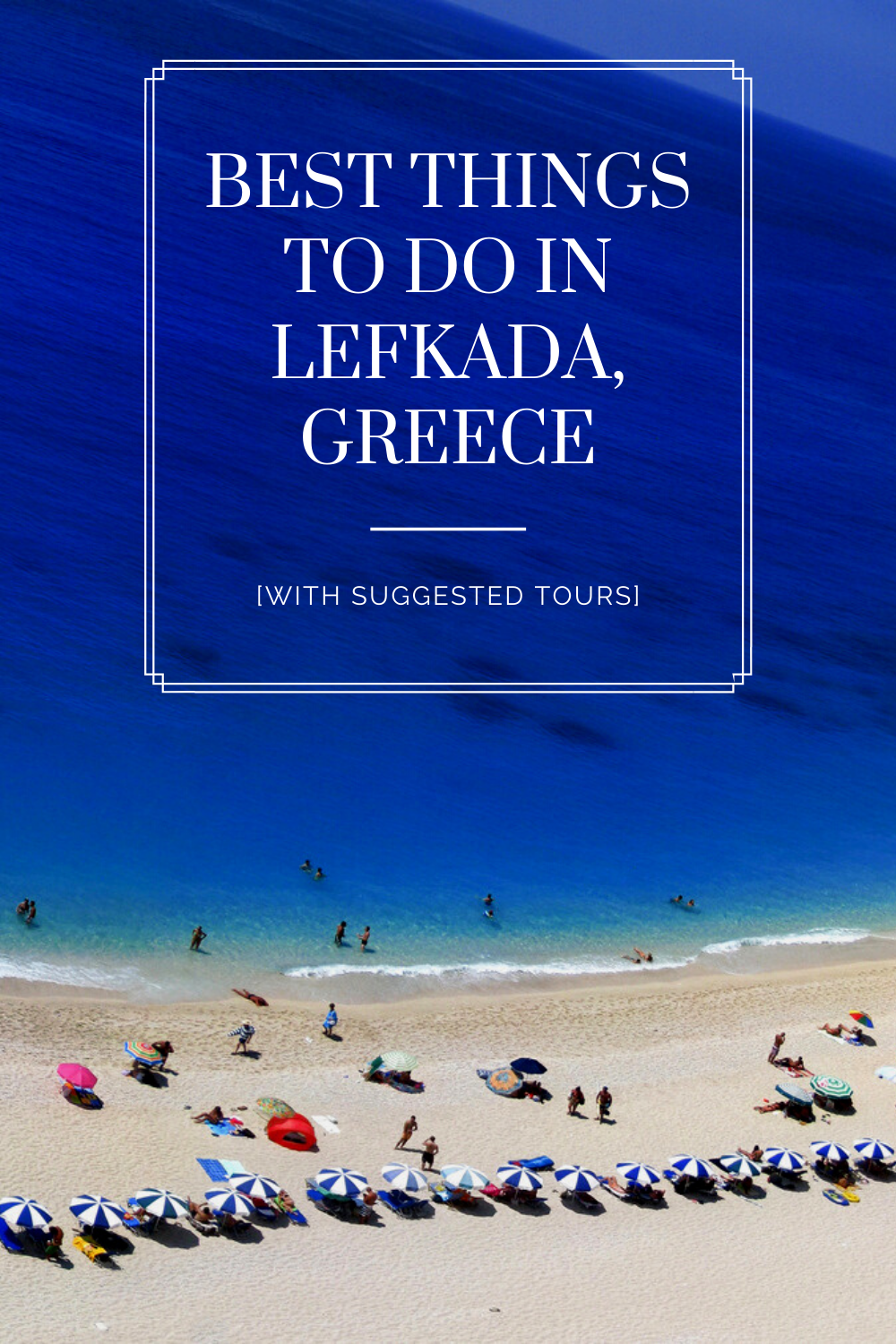 10 Best Things to do in Lefkada, Greece